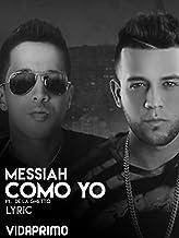 Messiah - Como Yo ft. De La Ghetto [OV]
