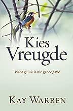 Kies vreugde (eBoek): Want geluk is nie genoeg nie (Afrikaans Edition)