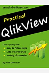 Practical QlikView Kindle Edition