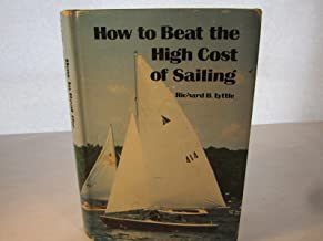 How to beat the high cost of sailing