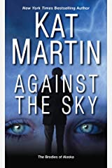 Against the Sky (The Brodies Of Alaska Book 2) Kindle Edition