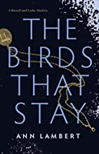 The Birds That Stay (A Russell and Leduc Mystery)