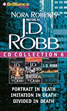 J. D. Robb CD Collection 6: Portrait in Death, Imitation in Death, Divided in Death (In Death Series)