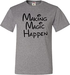 Go All Out Adult Making Magic Happen T-Shirt