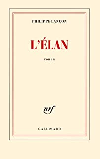L'élan (Blanche) (French Edition)