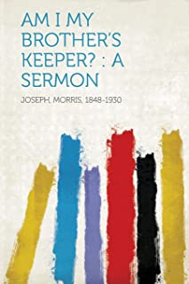 Am I My Brother's Keeper?: A Sermon
