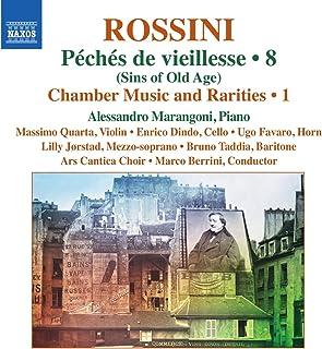 Rossini, G.: Piano Music, Vol. 8 (Marangoni) - Péchés de vieillesse: Chamber Music and Rarities, Vol. 1