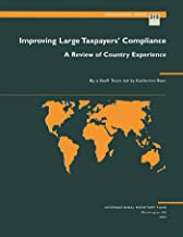 Improving Large Taxpayers' Compliance: A Review of Country Experience (Occasional Paper)