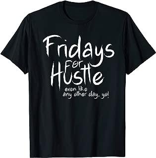 Hustle Fan Design Hustlen until we die Hustler gift T-Shirt
