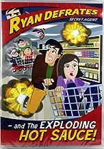 Ryan Defrates Secret Agent Episode 1 The Exploding Hot Sauce