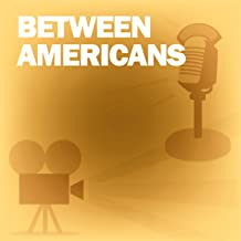 Between Americans: Classic Movies on the Radio