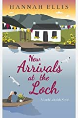 New Arrivals at the Loch (Loch Lannick Book 9) Kindle Edition
