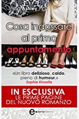 Cosa indossare al primo appuntamento (eNewton Narrativa) (Italian Edition) Format Kindle
