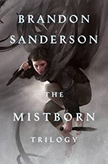 Mistborn Trilogy: The Final Empire, The Well of Ascension, The Hero of Ages