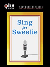 Sing for Sweetie