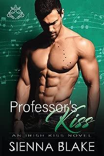 Professor's Kiss: A College Bully Romance (Irish Kiss Book 2)