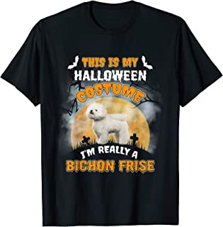 This Is My Halloween Costume I'm Really Bichon Frise Shirt