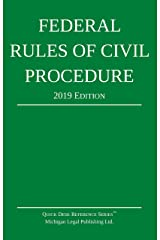 Federal Rules of Civil Procedure; 2019 Edition: With Statutory Supplement Kindle Edition