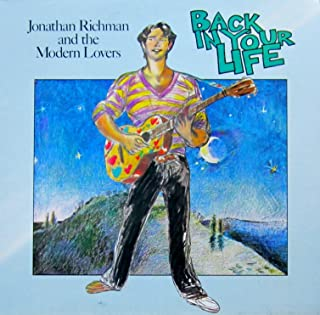 Jonathan Richman & The Modern Lovers - Back In Your Life - Beserkley Records - JBZ-0060, TELDEC - 6.23743 AO