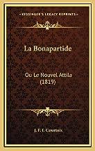 La Bonapartide: Ou Le Nouvel Attila (1819)