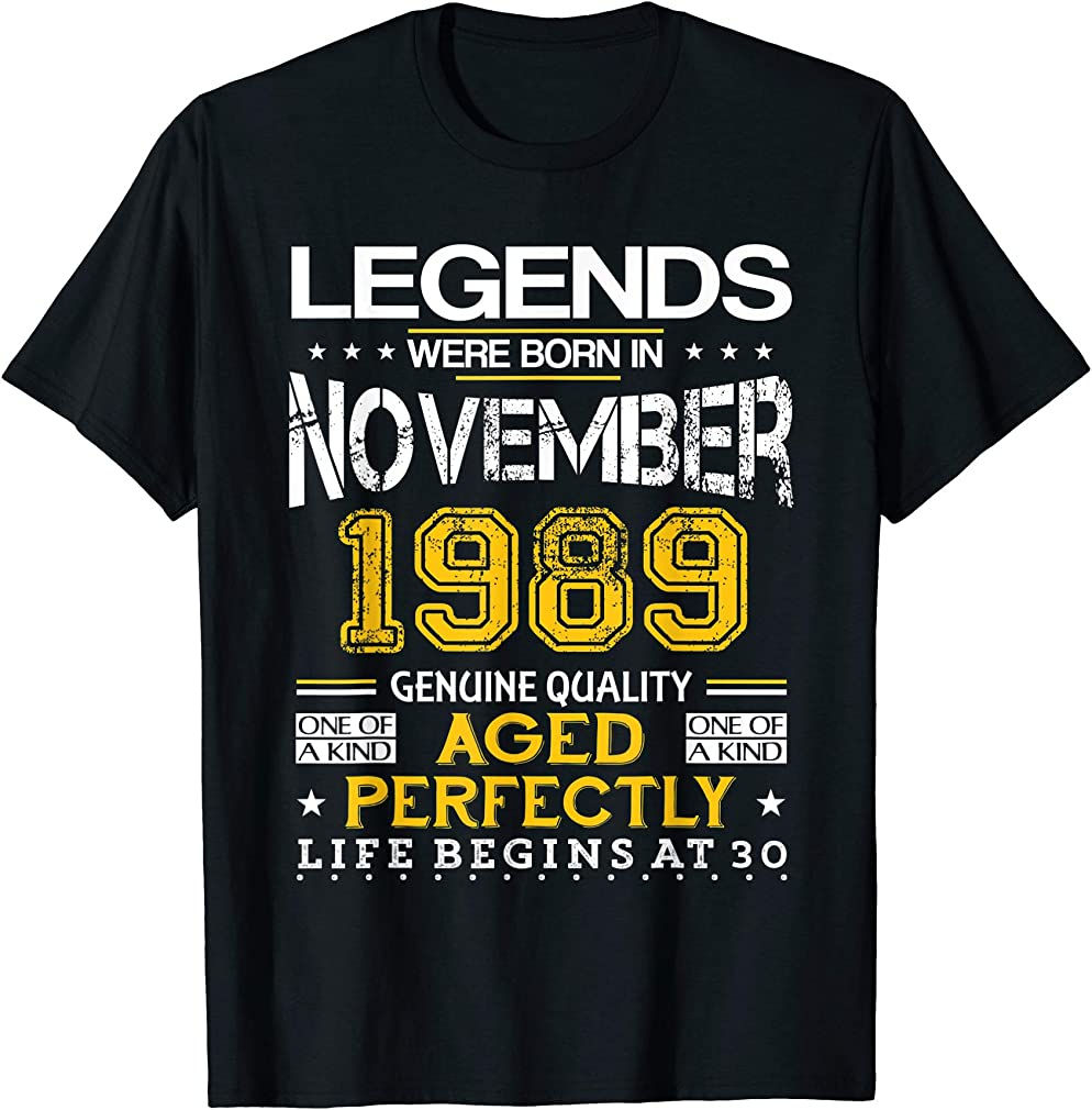 30th Birthday Gifts Vintage Legends Born In 1989 November T-shirt