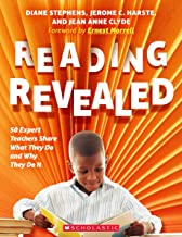 Reading Revealed: 50 Expert Teachers Share What They Do and Why They Do It