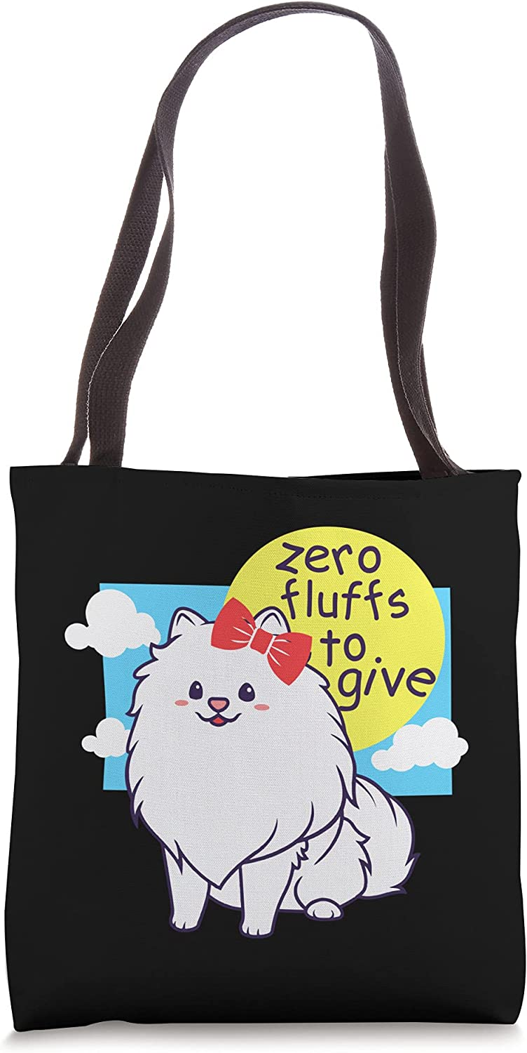 Zero Fluffs To Give - Limited time cheap sale Funny Pomeranian Cute Lover Bag Weekly update Tote