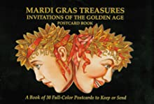 Mardi Gras Treasures: Invitations of the Golden Age Postcard Book