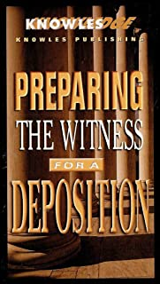 Preparing the Witness for a Deposition
