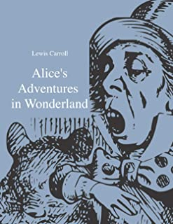 Alice's Adventures in Wonderland: Wisehouse Classics - Original 1865 Edition with the Complete Illustrations by Sir John T...