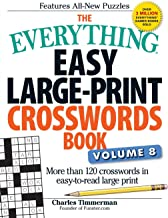 The Everything Easy Large-Print Crosswords Book, Volume 8: More than 120 crosswords in..