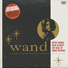 We're Gonna Have A Party! The Soul Of Wand Records (GOLD VINYL)