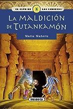 La maldición de Tutankamón (EL CLUB DE LOS SABUESOS) (Spanish Edition)