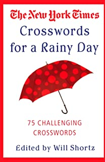 The New York Times Crosswords for a Rainy Day: 75 Challenging Crosswords (New York Times Crossword Puzzles)