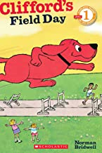 Clifford's Field Day (Scholastic Reader, Level 1)