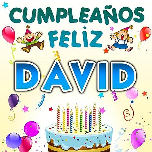 Cumpleaños Feliz David by Fiesta Show on Amazon Music ...