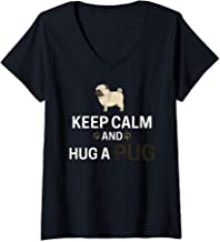 Womens Keep Calm and Hug a Pug Funny Cute Pet Dog Owner Love V-Neck T-Shirt