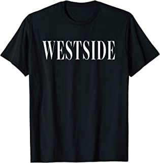 Westside Chicano Los Angeles West LA Shirt