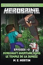 HEROBRINE épisode 2: Minecraft Aventure Dans Le Temple De La Jungle (Herobrine Bande Dessinée Série) (Volume 2) (French Edition)