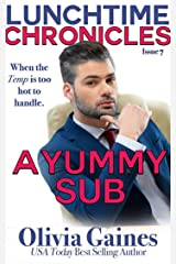 Lunchtime Chronicles: A Yummy Sub Kindle Edition
