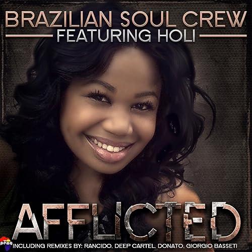 Afflicted (Deep Cartels Ocean Soul Mix) by Brazilian Soul ...