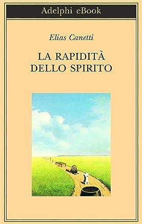 La rapidità dello spirito: Appunti da Hampstead, 1954-1971