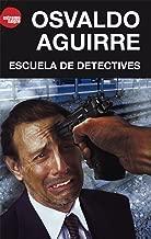 Escuela de detectives (Spanish Edition)