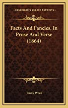 Facts And Fancies, In Prose And Verse (1864)