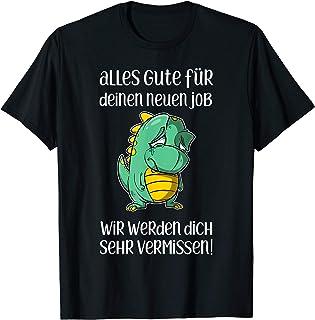 Abschied Jobwechsel neuer Job Abschiedsgeschenk Kollegen Fun T-Shirt