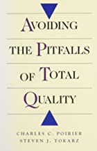 Avoiding the Pitfalls of Total Quality