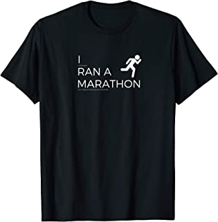 I Ran a Marathon - Drank Beer T-shirt