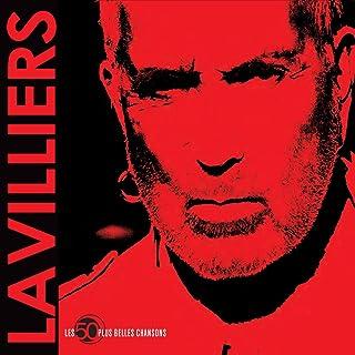 Bernard Lavilliers : Les 50 plus belles chansons