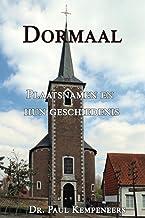 Dormaal: Plaatsnamen en hun geschiedenis (Dutch Edition)