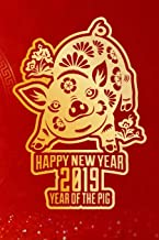 Happy New Year 2019 Year of the Pig: Chinese New Year 2019 Year Of The Pig Planner